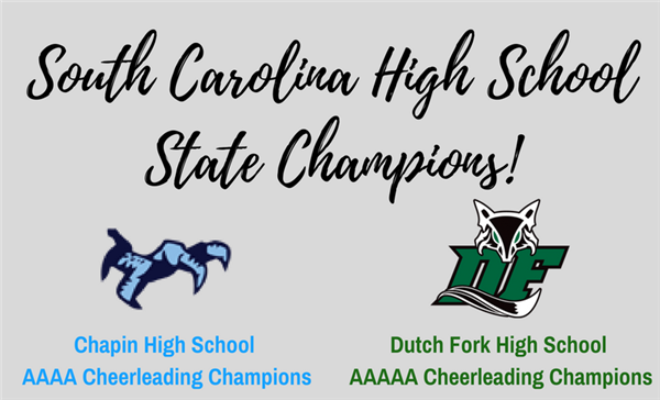 Champions! Chapin, Dutch Fork High cheer take home state championships