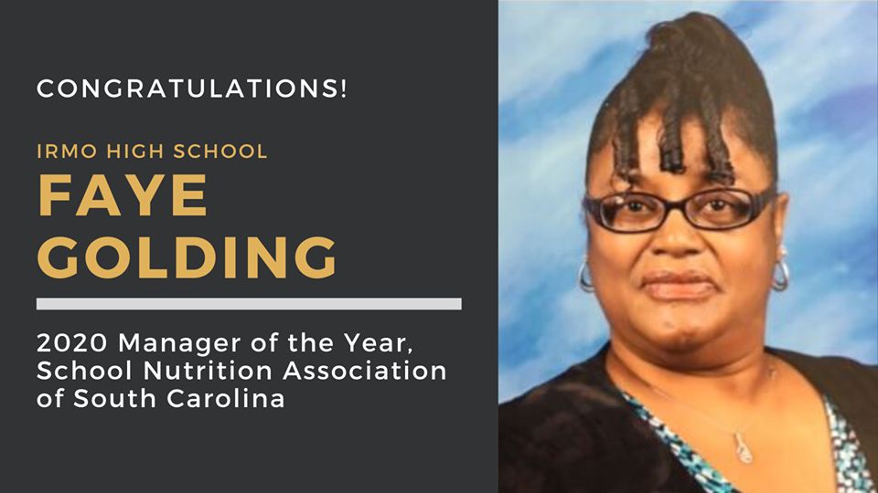 Irmo's Faye Golding awarded Student Nutrition Manager of the Year for South Carolina!