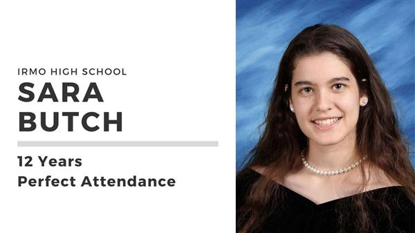 IHS Graduate Sara Butch Achieves Perfect Attendance!