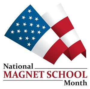 National Magnet School Month